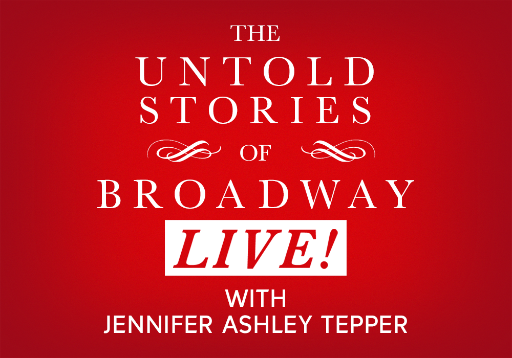 The Untold Stories of Broadway