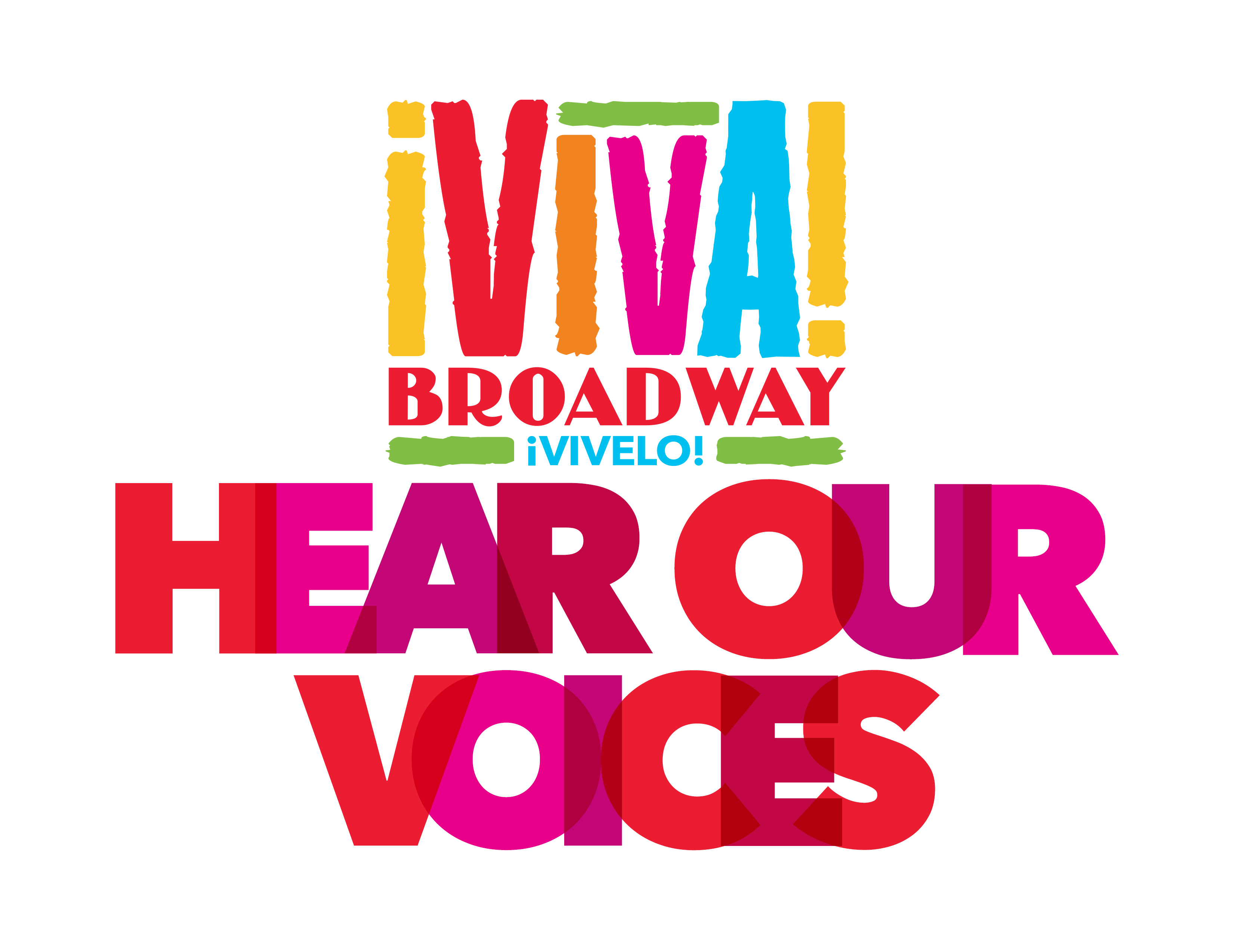 ¡Viva Broadway! Hear Our Voices